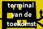 TERMINAL VAN DE TOEKOMST